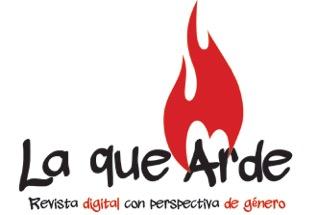 La que Arde – Revista Digital con Perspectiva de Género