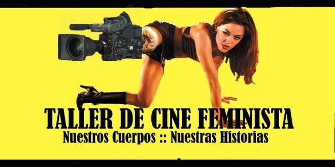 Tomar la cámara, intervenir el género: piensos desde el Taller de Cine Feminista