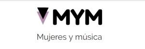 Manifiesto  MYM: Mujeres y música