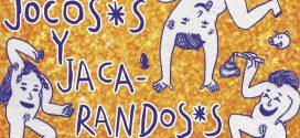 Editorial #26 Jocosxs y Jacarandosxs