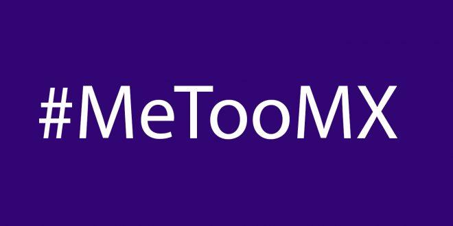 Se exige respuesta adecuada de autoridades del ámbito público y privado ante el #MeTooMx