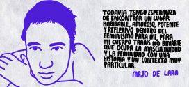 Entrevista con Majo de Lara sobre identidad trans no binaria, feminismos, heridas y alianzas.